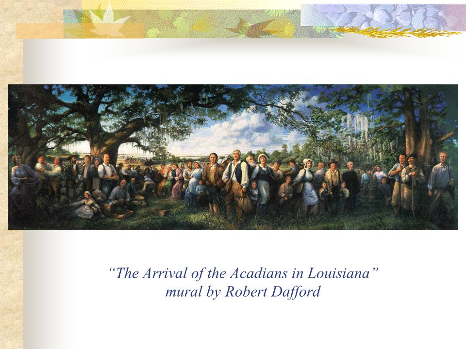 The Arrival of the Acadians in Louisiana mural by Robert Dafford