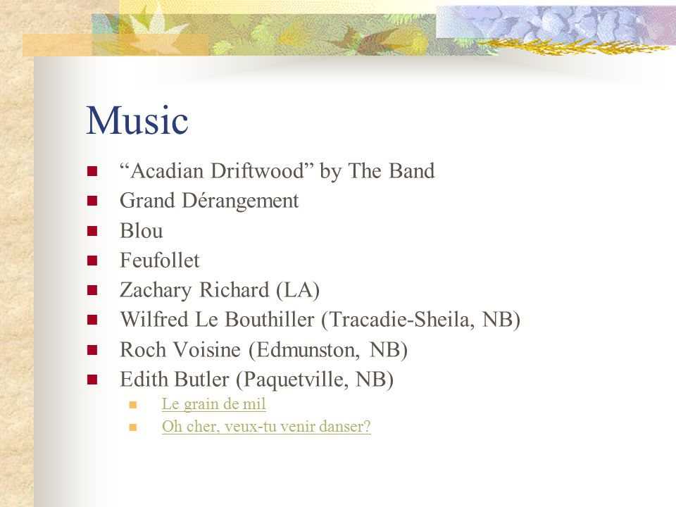 Music Acadian Driftwood by The Band Grand Dérangement Blou Feufollet