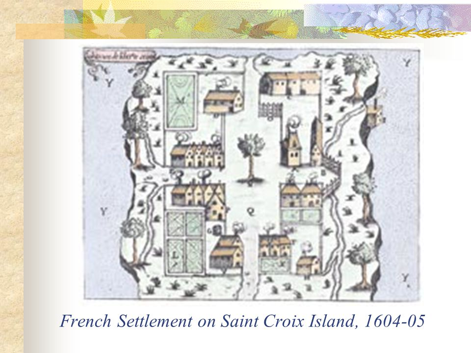 French Settlement on Saint Croix Island, 1604-05