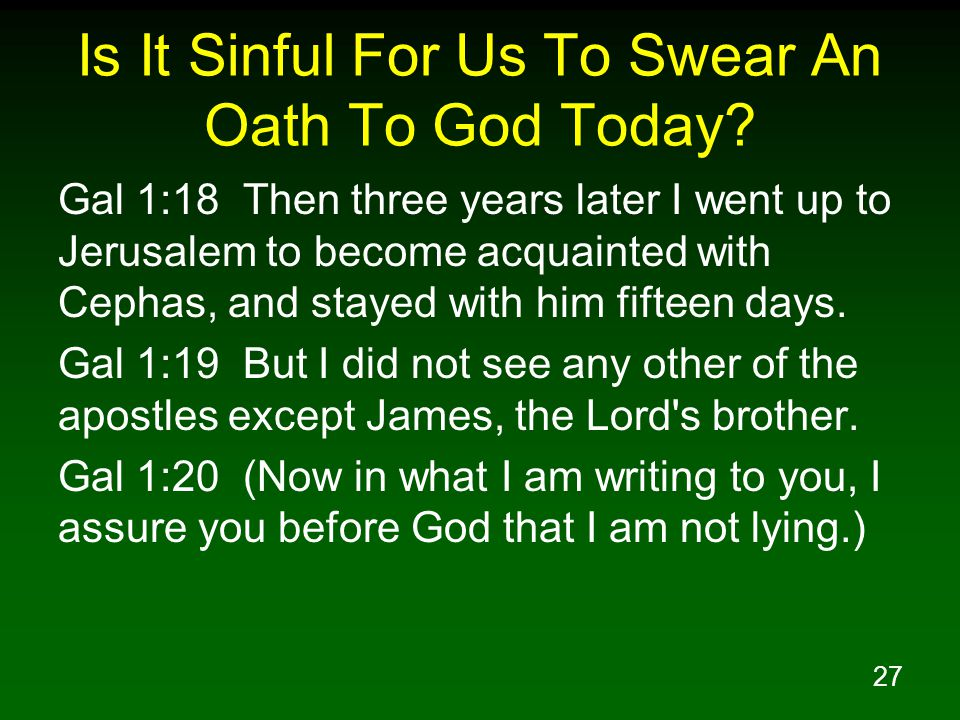 Is It Sinful For Us To Swear An Oath To God Today