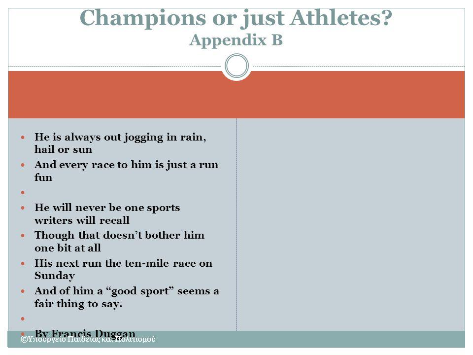 Champions or just Athletes Appendix B