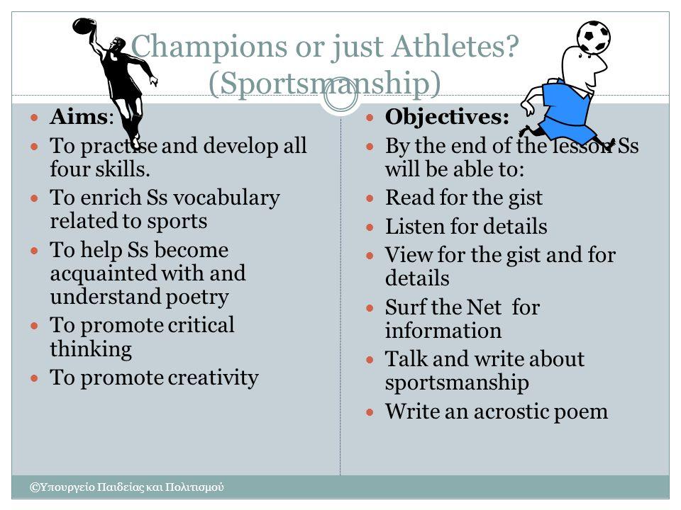 Champions or just Athletes (Sportsmanship)