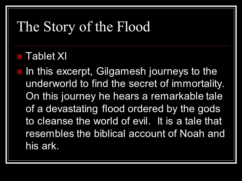 The Story of the Flood Tablet XI