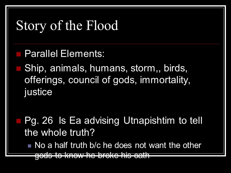 Story of the Flood Parallel Elements: