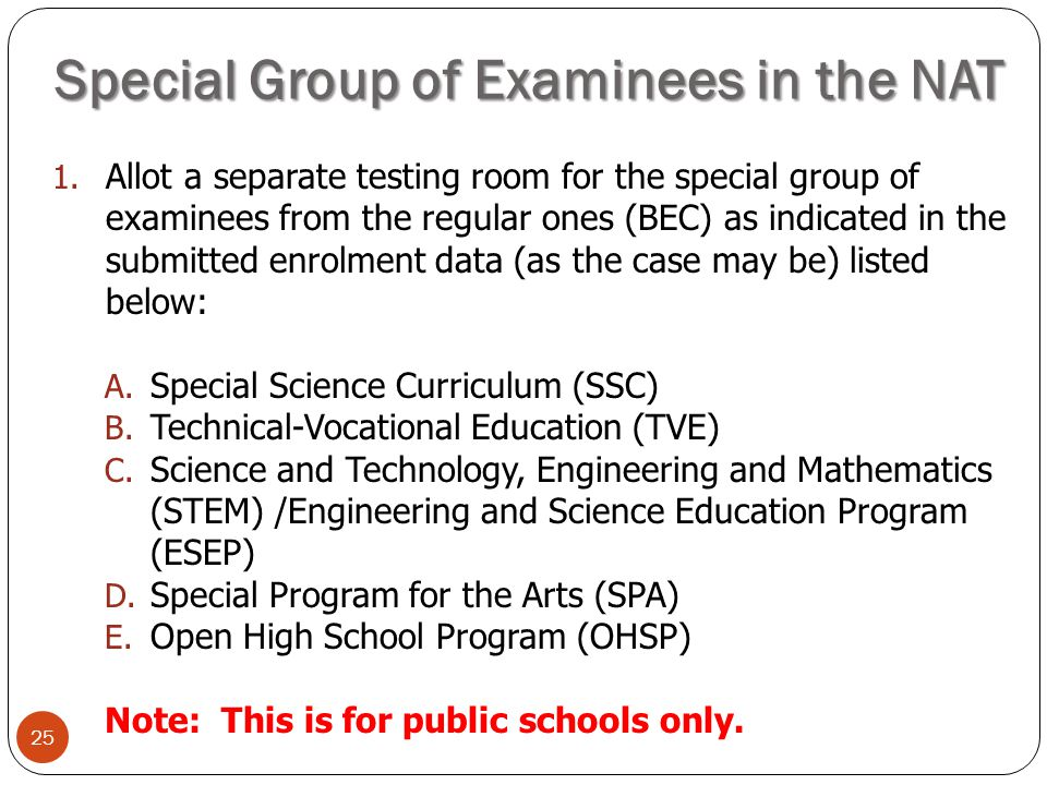 Special Group of Examinees in the NAT