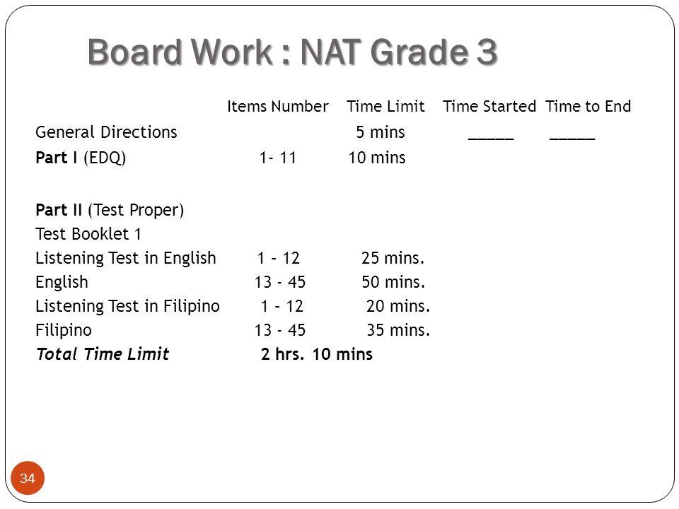 Board Work : NAT Grade 3 General Directions 5 mins _____ _____