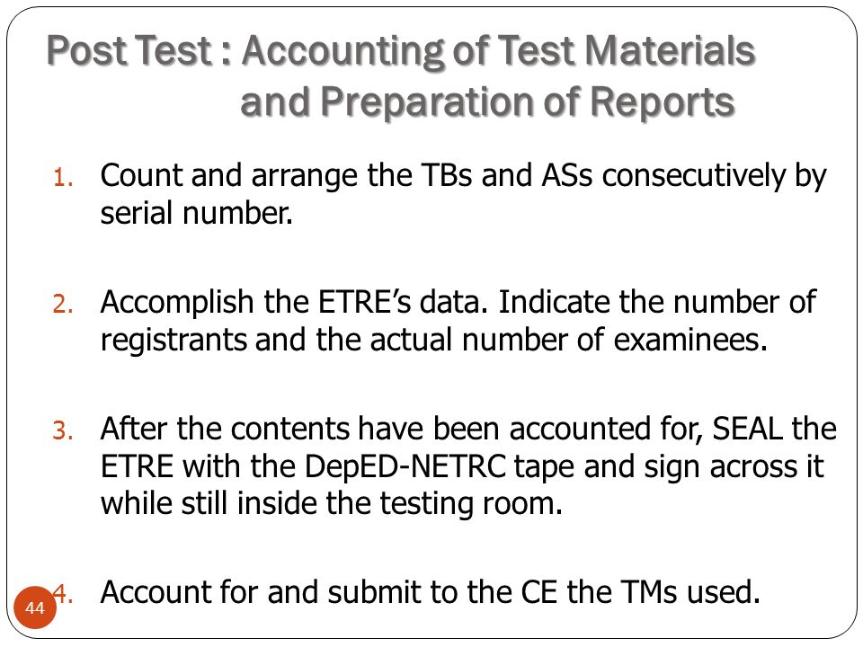 Post Test : Accounting of Test Materials and Preparation of Reports
