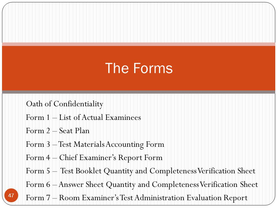 The Forms Oath of Confidentiality Form 1 – List of Actual Examinees