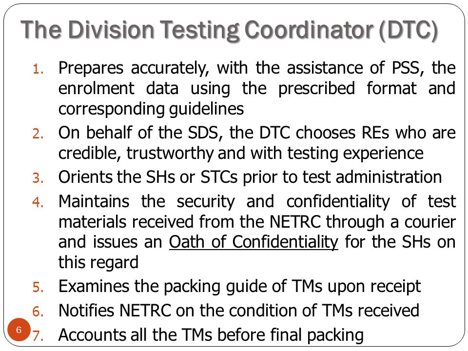 The Division Testing Coordinator (DTC)