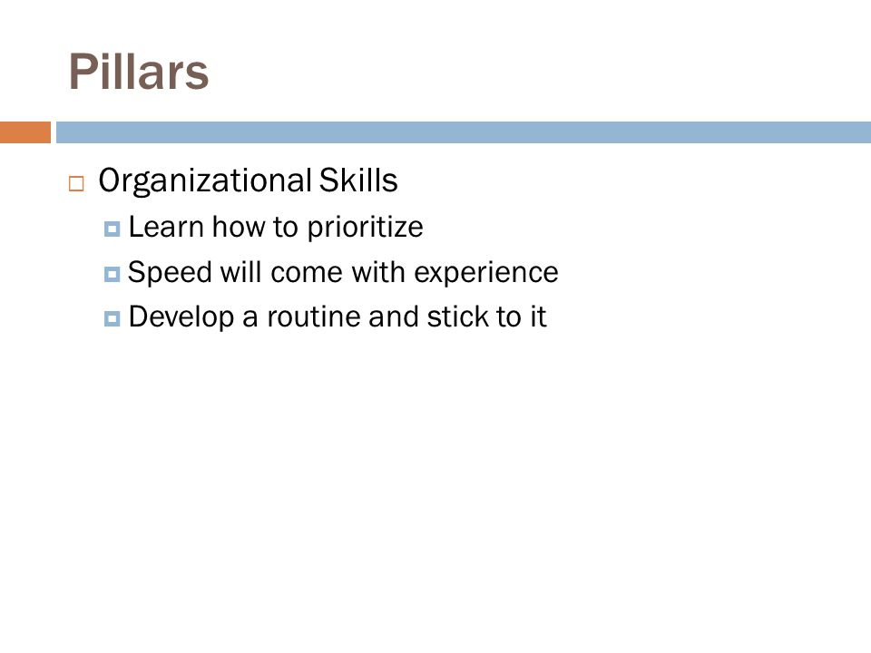 Pillars Organizational Skills Learn how to prioritize