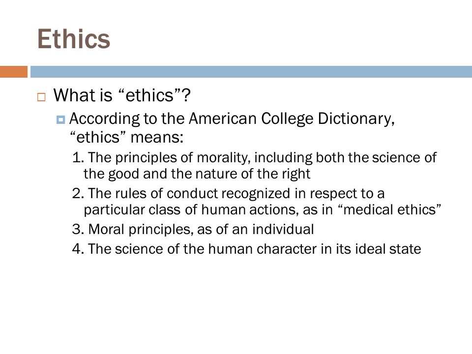 Ethics What is ethics