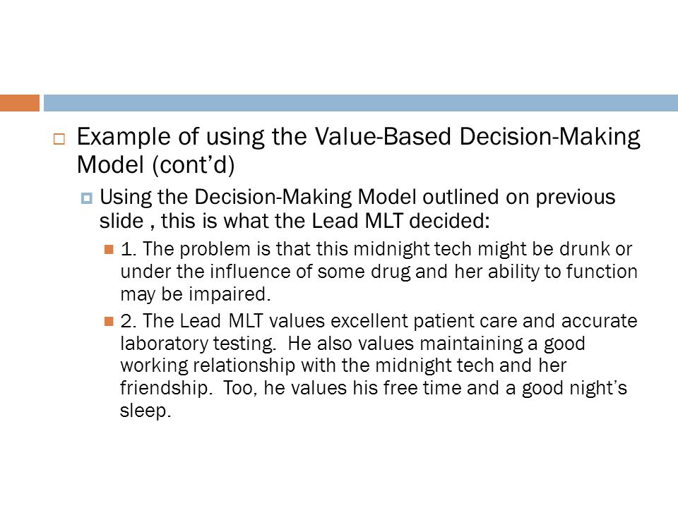 Example of using the Value-Based Decision-Making Model (cont'd)
