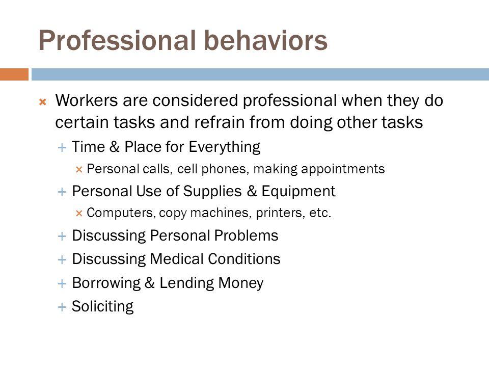 Professional behaviors