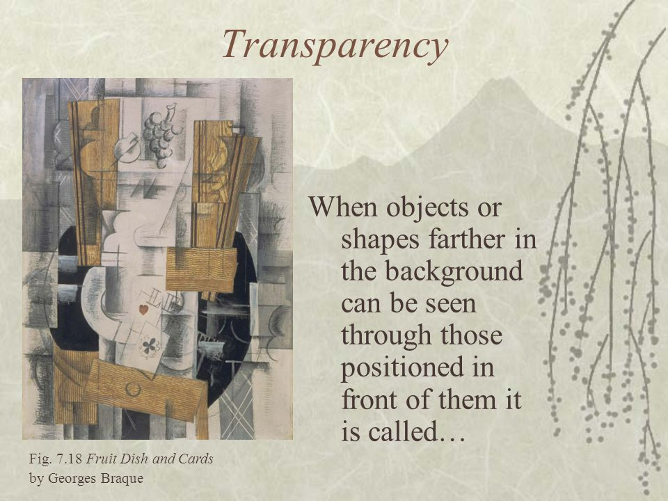 Transparency When objects or shapes farther in the background can be seen through those positioned in front of them it is called…