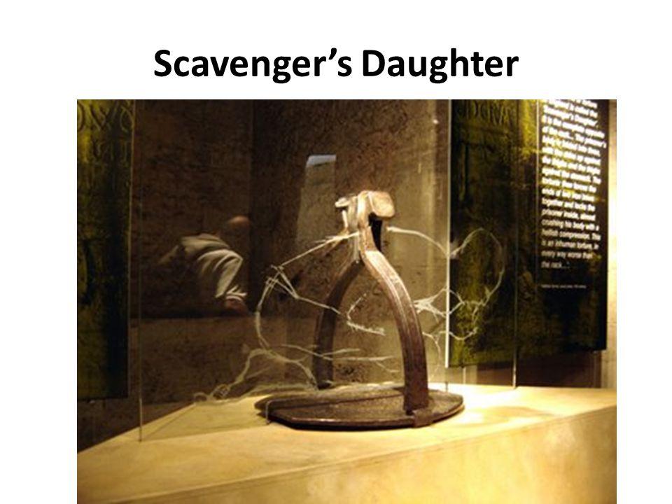 Scavenger's Daughter