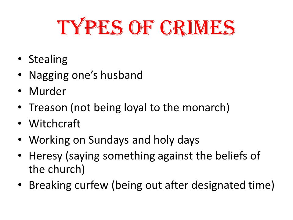 Types of crimes Stealing Nagging one's husband Murder