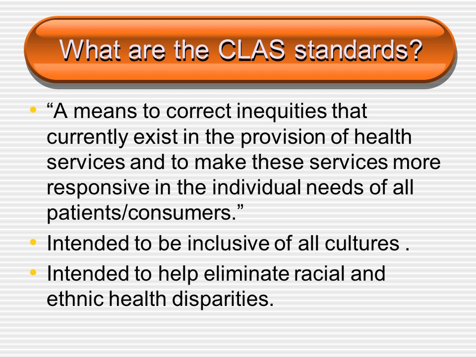 What are the CLAS standards