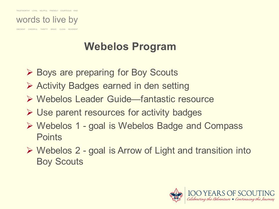 Webelos Program Boys are preparing for Boy Scouts