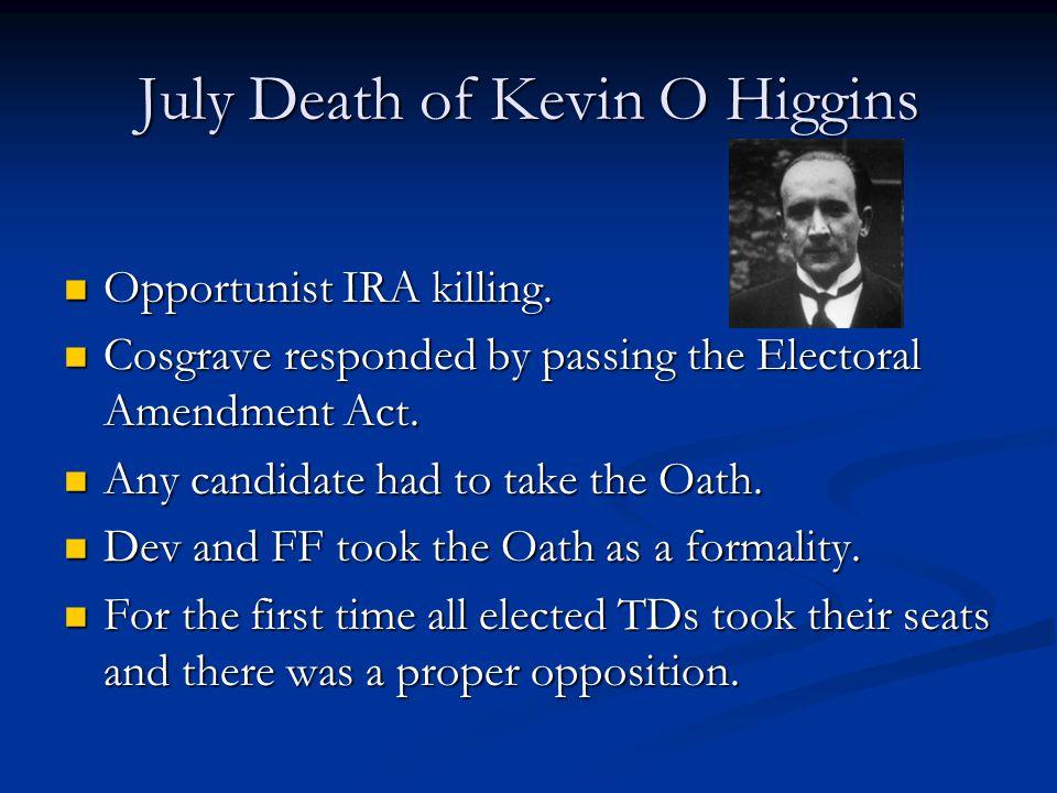 July Death of Kevin O Higgins
