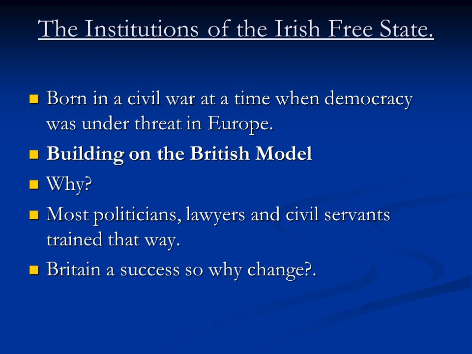 The Institutions of the Irish Free State.