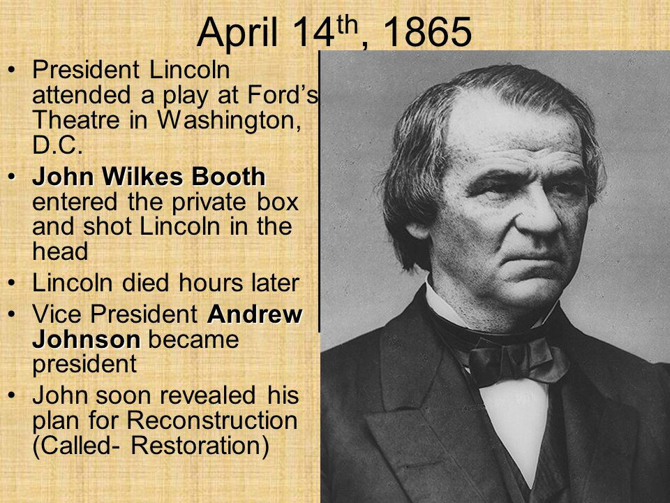 April 14th, 1865 President Lincoln attended a play at Ford's Theatre in Washington, D.C.