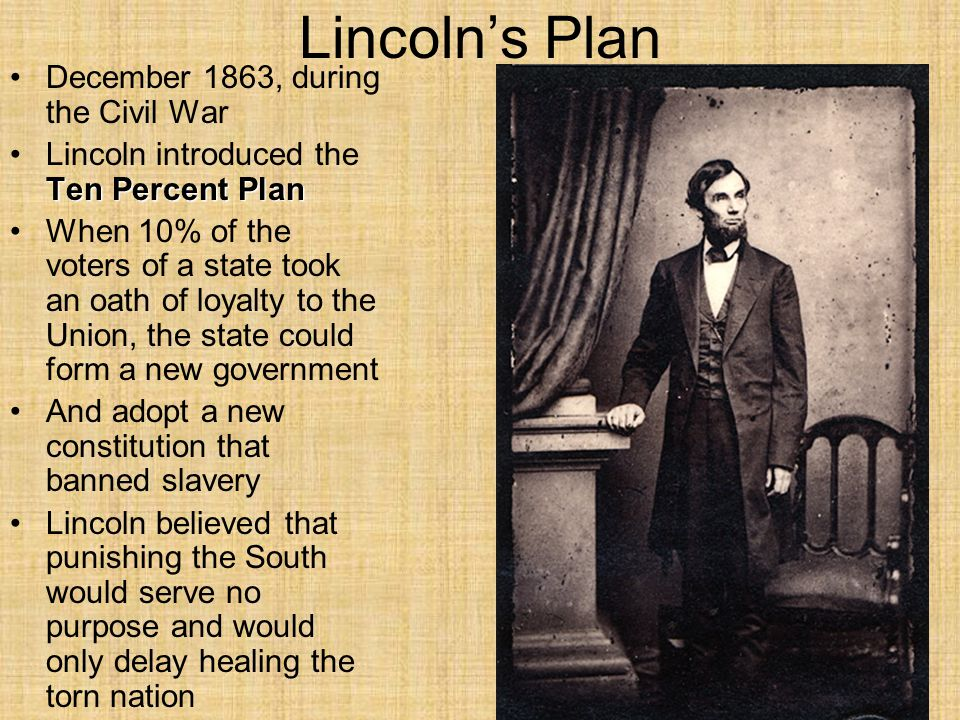 Lincoln's Plan December 1863, during the Civil War