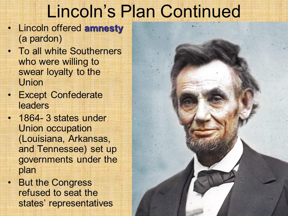 Lincoln's Plan Continued