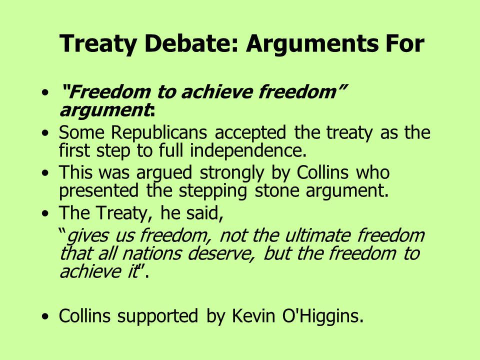 Treaty Debate: Arguments For