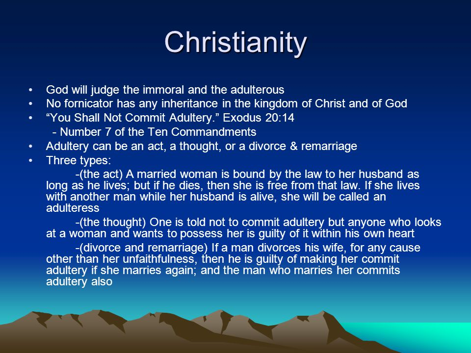 Christianity God will judge the immoral and the adulterous