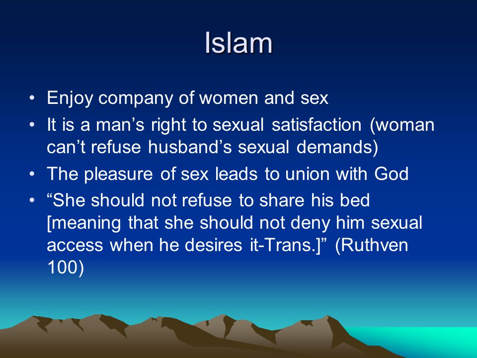 Islam Enjoy company of women and sex
