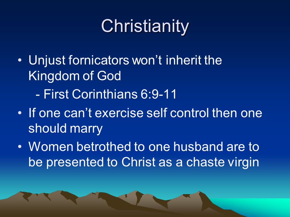 Christianity Unjust fornicators won't inherit the Kingdom of God