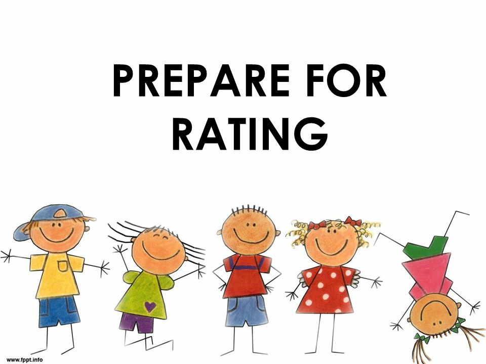 Prepare FOR RATING