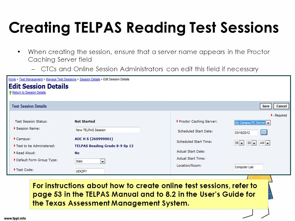 Creating TELPAS Reading Test Sessions