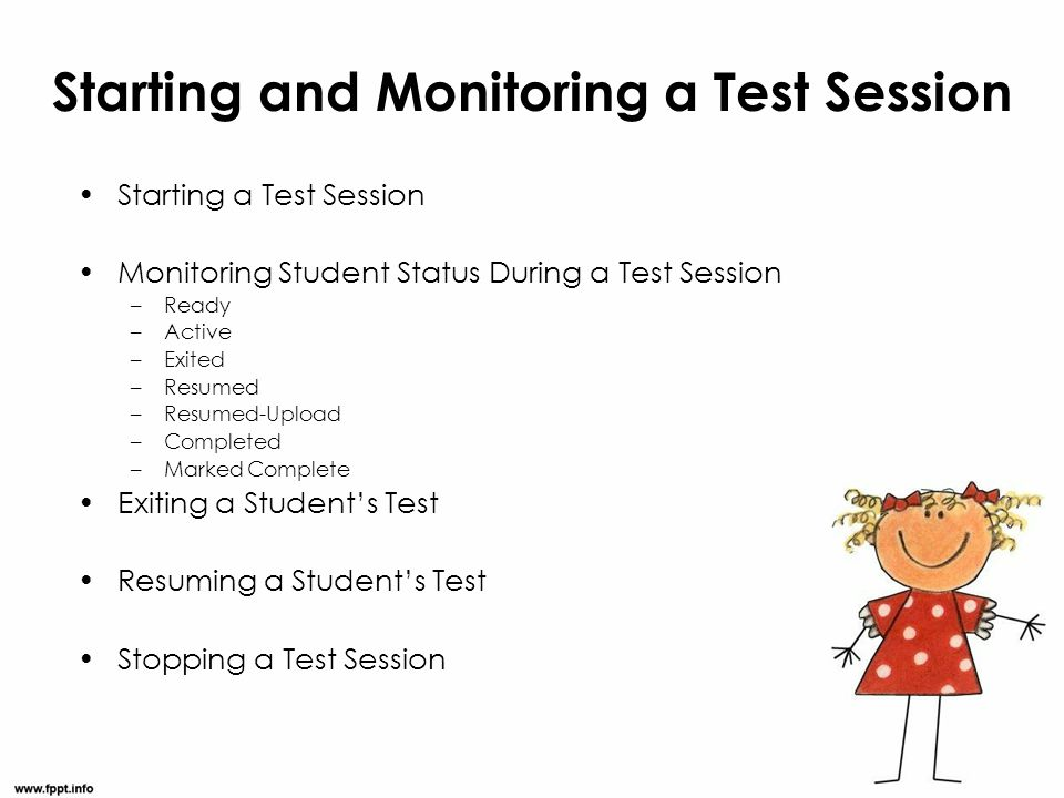 Starting and Monitoring a Test Session