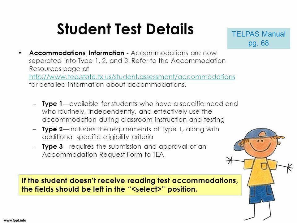 Student Test Details TELPAS Manual pg. 68