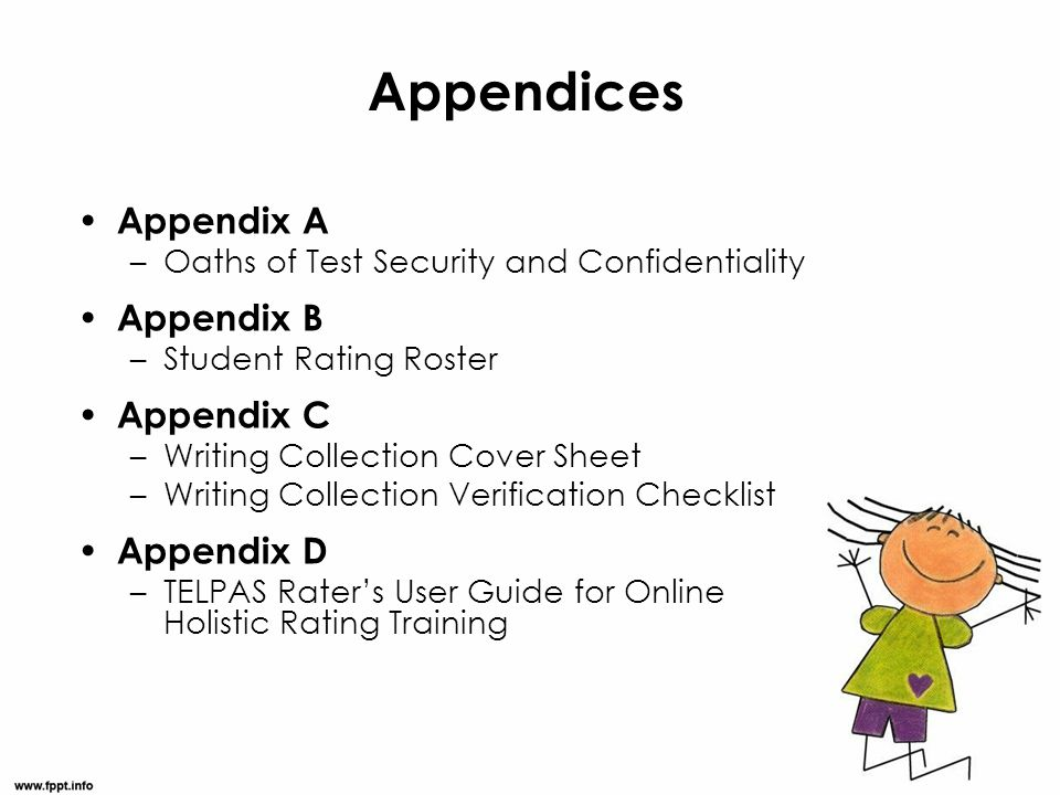 Appendices Appendix A Appendix B Appendix C Appendix D