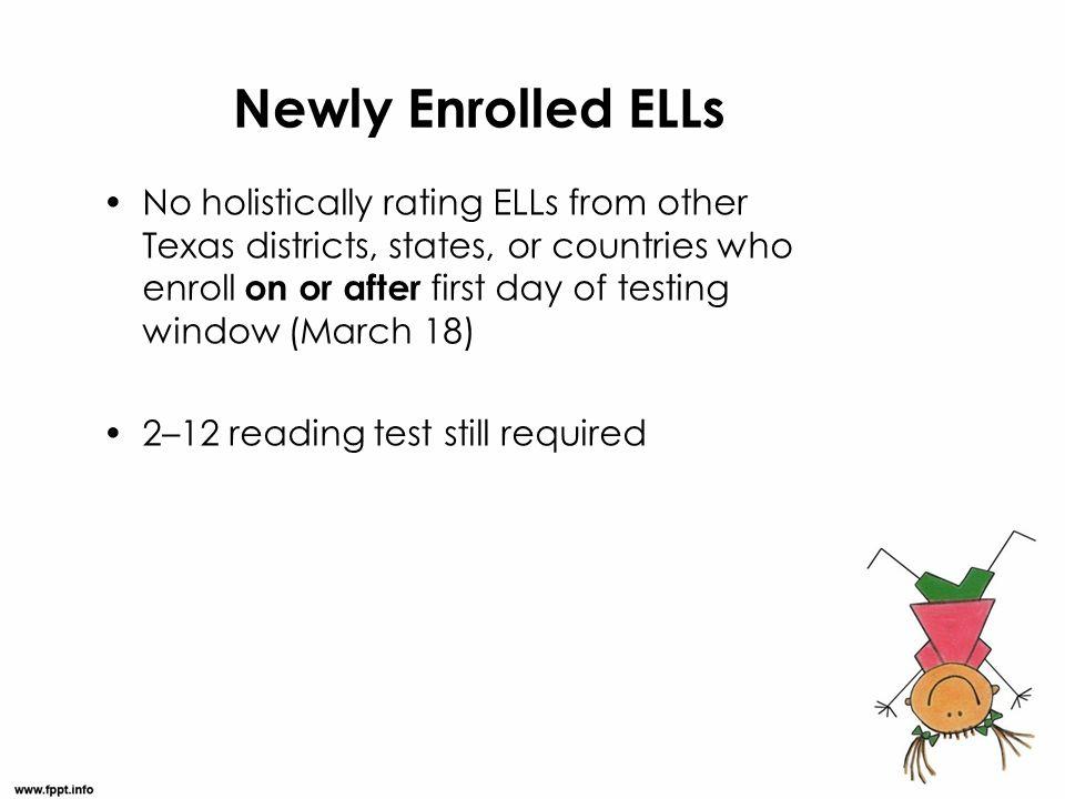 Newly Enrolled ELLs