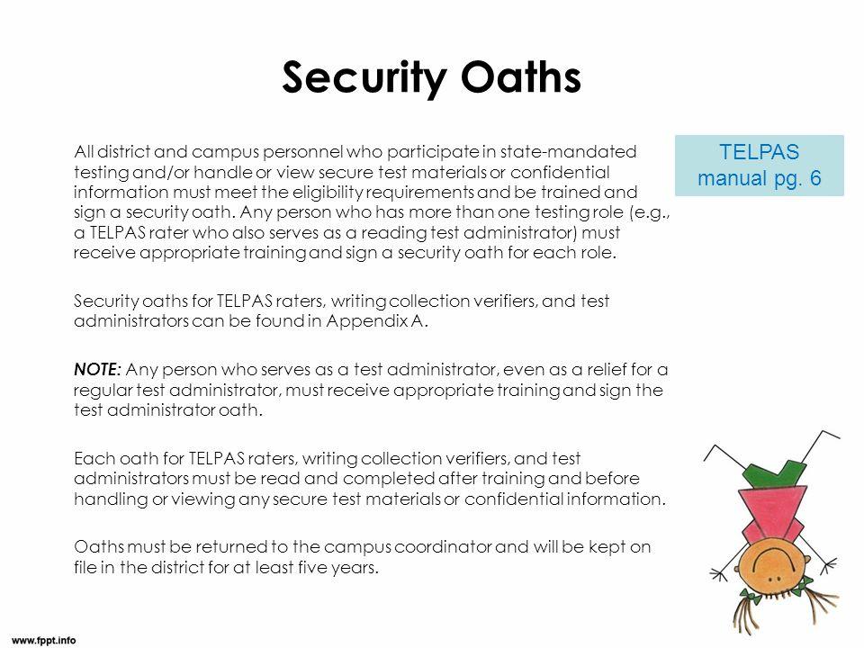 Security Oaths TELPAS manual pg. 6