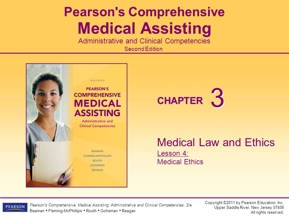 Medical Law and Ethics Lesson 4: Medical Ethics