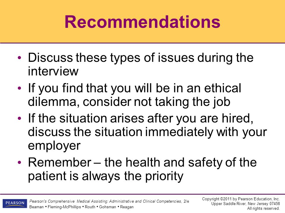 Recommendations Discuss these types of issues during the interview