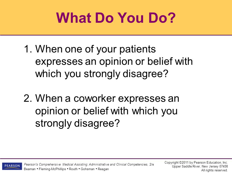What Do You Do When one of your patients expresses an opinion or belief with which you strongly disagree