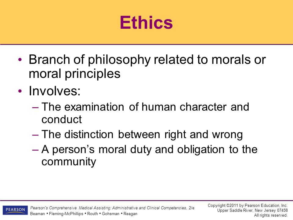 Ethics Branch of philosophy related to morals or moral principles