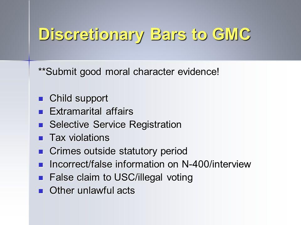 Discretionary Bars to GMC