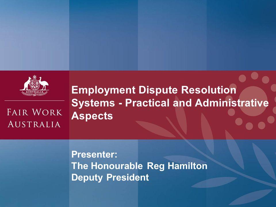 Presenter: The Honourable Reg Hamilton Deputy President