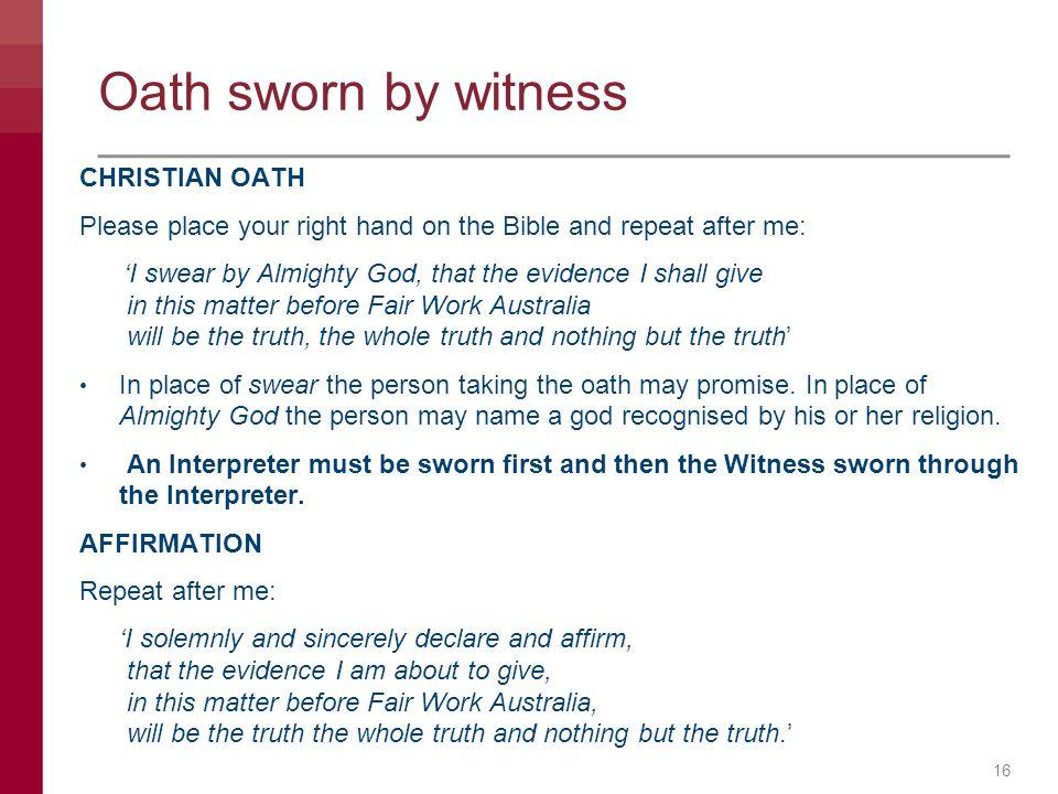 Oath sworn by witness CHRISTIAN OATH