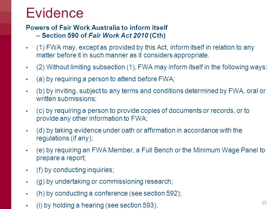 Evidence Powers of Fair Work Australia to inform itself – Section 590 of Fair Work Act 2010 (Cth)