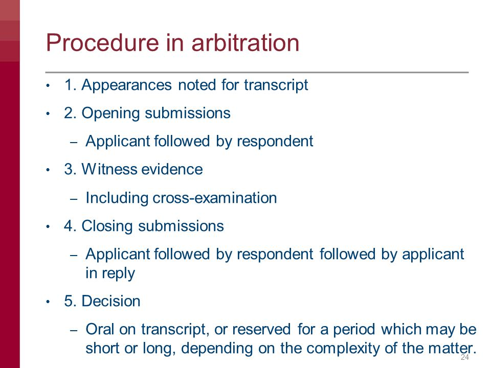 Procedure in arbitration