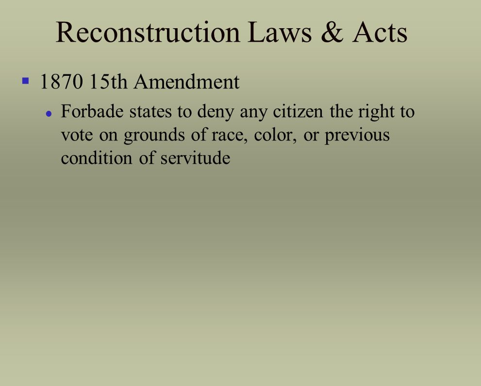 Reconstruction Laws & Acts