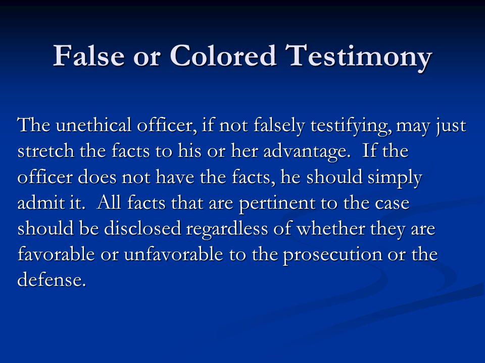 False or Colored Testimony
