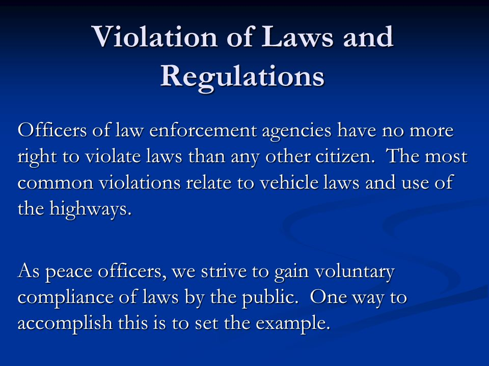Violation of Laws and Regulations